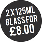 2 x 125ML Glasses for £8.00